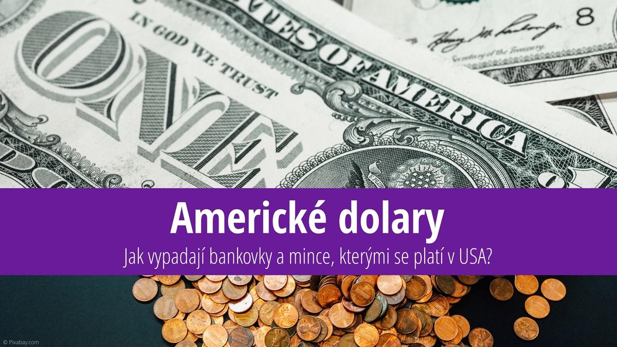 Americký dolar: Takto vypadají bankovky a mince, kterými se platí v USA