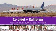 Co vidět vKalifornii: Letecká základna Edwards, hřbitov letadel aklasická auta