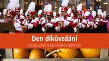 Den díkůvzdání: Kdy, jak aproč se slaví, tradice azajímavosti