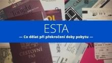 ESTA apřekročení povolené doby pobytu vUSA: Co dělat, když jste si již koupili letenky a90dní vám nestačí