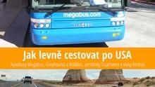 Jak levně cestovat poUSA: Megabus, Greyhound aSouthwest Airlines