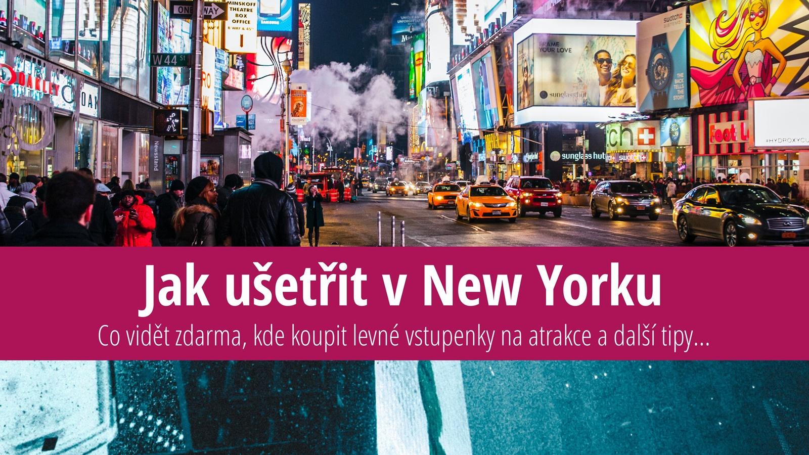 Jak ušetřit v New Yorku   © PixaBay.com