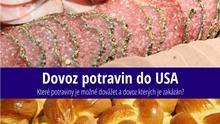 Jaké potraviny můžete dovézt do USA pro osobní účely?