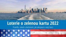 Loterie ozelenou kartu 2022: Přihláška, aktuální podmínky, novinky