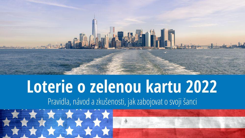 Loterie o zelenou kartu 2022: Přihláška, aktuální podmínky, novinky