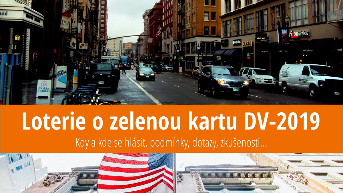 Přihláška do loterie o zelenou kartu do USA (Diversity Visa Lottery 2019 - DV 2019) – návod, instrukce a zkušenosti