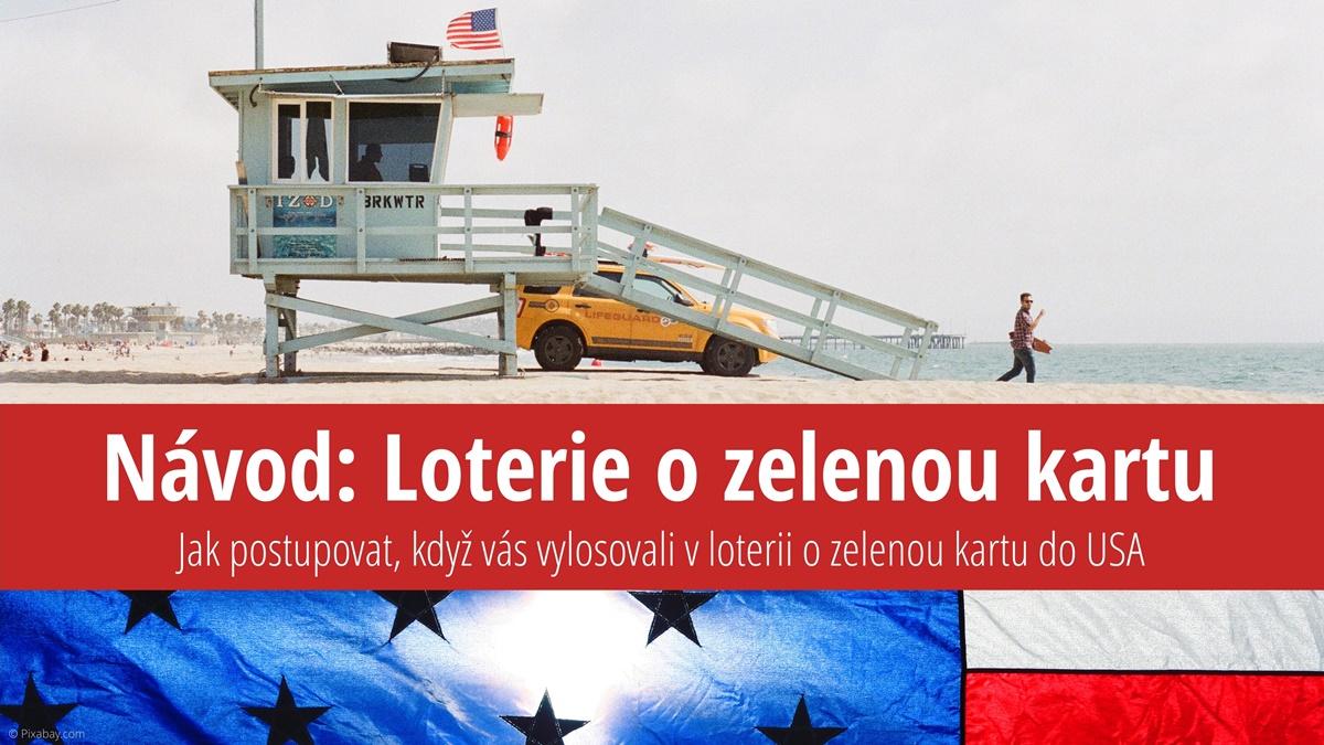 Loterie o zelenou kartu (Green Card Lottery): Návod co dělat v případě, že jste byli vybráni