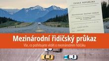 Mezinárodní řidičský průkaz: Kde oněj požádat, výše poplatku aco je potřeba?