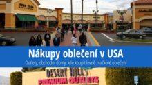 Nákupy vUSA: Outlety, obchodní domy, kde koupit levně značkové oblečení