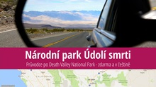 Národní park Údolí smrti (Death Valley): Informace, zajímavosti atipy pro návštěvníky