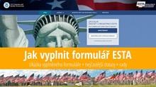 Návod: Jak vyplnit formulář ESTA pro vstup do USA bez víza