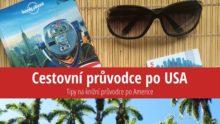 Nejlepší turistický průvodce poUSA: Lonely Planet, Rough Guide nebo Marco Polo?