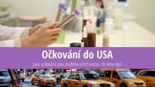 Očkování před cestou do USA: Rady adoporučení