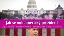 Prezidentské volby vUSA: Jak se volí americký prezident