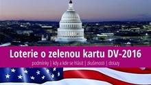 Přihláška do loterie ozelenou kartu do USA (DV 2016) – návod, instrukce azkušenosti