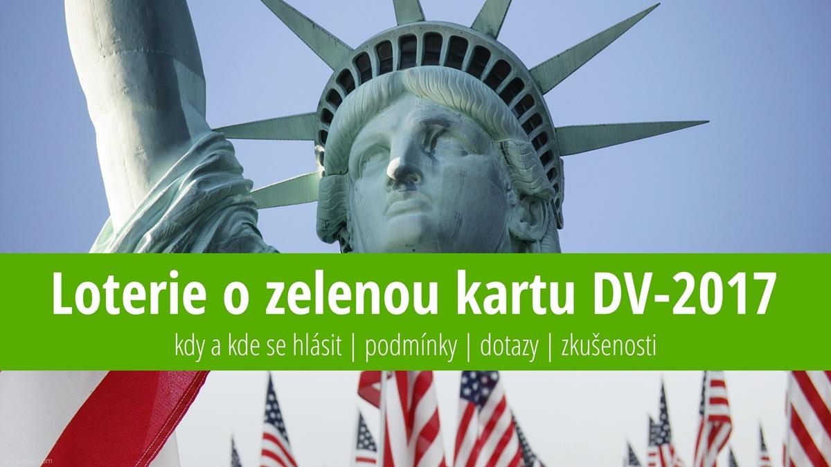 Přihláška do loterie o zelenou kartu do USA (DV 2017) – návod, instrukce a zkušenosti