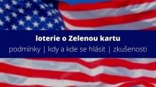 Přihláška do loterie o Zelenou kartu je zdarma! Nenechte se nachytat a neplaťte zbytečně tisíce korun!