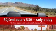 Půjčení auta v USA – rady, tipy, zkušenosti