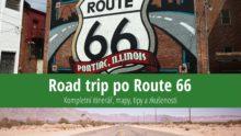 Road Trip poRoute 66: Itinerář, mapy, atrakce azkušenosti