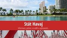 Stát Havaj: Mapa, památky, města azajímavosti