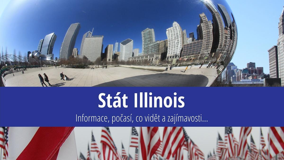 Stát Illinois: Mapa, památky, města azajímavosti