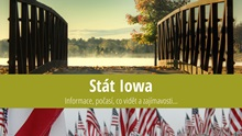 Stát Iowa: Mapa, památky, města azajímavosti