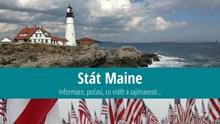 Stát Maine: Mapa, památky, města azajímavosti
