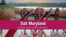 Stát Maryland: Mapa, památky, města azajímavosti