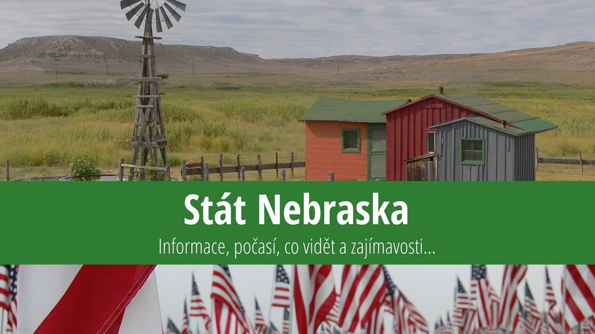 Stát Nebraska: Mapa, památky, města azajímavosti