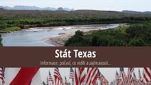 Stát Texas: Mapa, památky, města azajímavosti