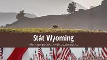 Stát Wyoming: Mapa, památky, města azajímavosti