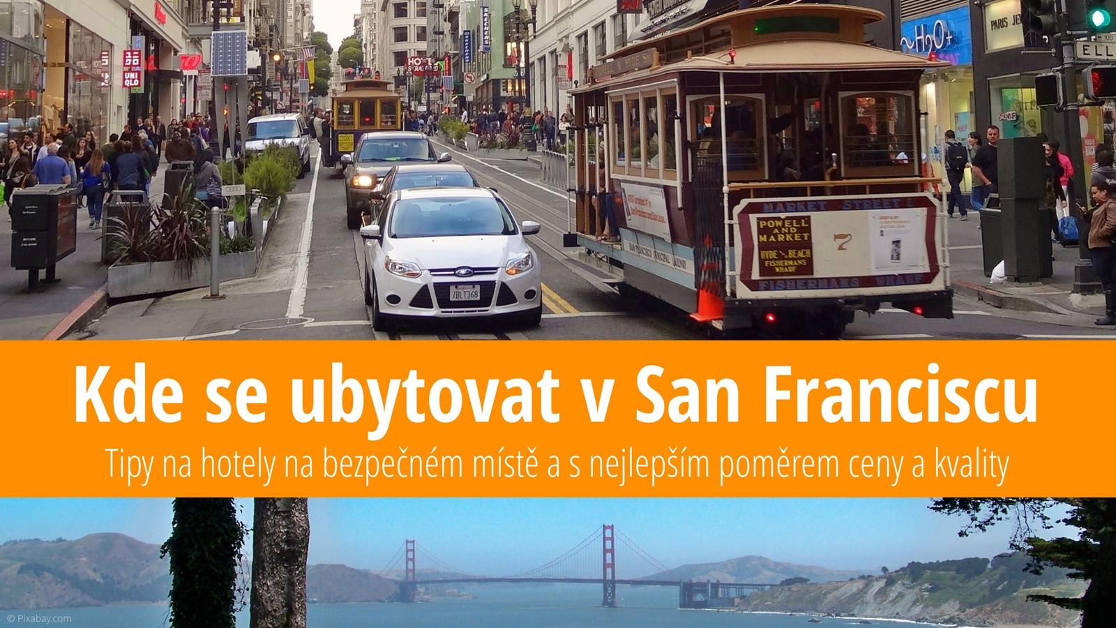 Tip na ubytování v San Franciscu: Levný hotel a ubytování v soukromí přes Airbnb