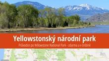 Yellowstonský národní park: Informace atipy pro návštěvníky