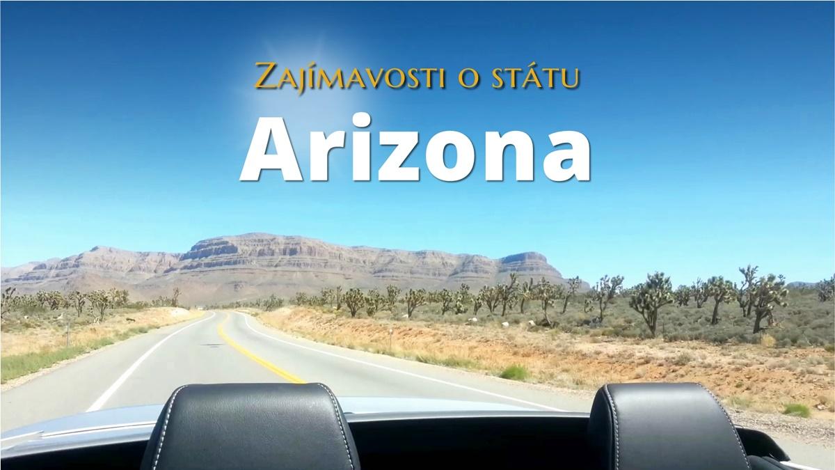 Zajímavosti o státu Arizona